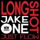 Longshot & Jake One Just Flow