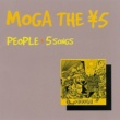MOGA THE ¥5 PEOPLE + 5 SONGS
