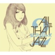 ALL THAT JAZZ めぐる季節