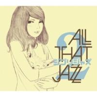 All That Jazz ジブリジャズ2