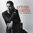 Antonio Cortes Lo que a mi me esta pasando