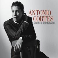 Antonio Cortes Agarrate a mi Maria