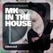Studio Apartment Defected Presents MK In The House