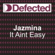 Jazmina It Ain't Easy (Shades of Black Club Mix)