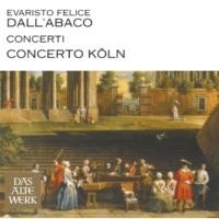 Concerto Köln Dall'Abaco : Concerti a più Istrumenti Op.5 [c1719], Concerto No.3 in E minor : II Adagio cantabile