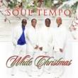 Soul Tempo White Christmas (X Mix)
