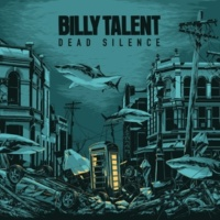 Billy Talent Love Was Still Around