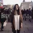 Birdy Live In London