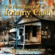 Various Artists The Blues Roots Of JOHNNY CASH