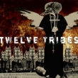 Twelve Tribes The Rebirth Of Tragedy