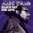 Marc Evans Reach Out For Love