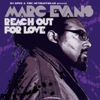 Marc Evans Reach Out For Love [DJ Spen Sneak Tribute Track] [Extended Version]