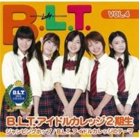B.L.T.アイドルカレッジ2期生 B.L.T.アイドルカレッジのテーマ(Instrumental)