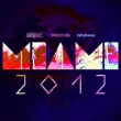 Ananda Project Miami 2012