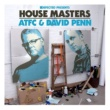 Various Artists Defected Presents House Masters: ATFC & David Penn