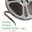 S.H PROJECT K-DRAMA OST  VOL.1