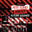 Various Artists All Gone Pete Tong & Reboot Future Sounds