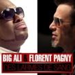 BIG ALI Des larmes de sang (feat. Florent Pagny)