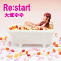 大塚ゆゆ Re:start