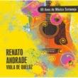 Renato Andrade 80 Anos de Música Sertaneja - Vol. 2