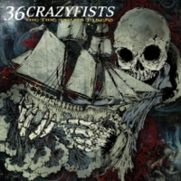 36 Crazyfists Absent Are The Saints