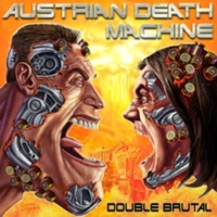 Austrian Death Machine Hey Cookie Monster, Nothing is as Brutal as Neaahhh