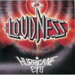 LOUDNESS HURRICANE EYES