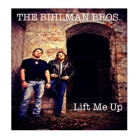 The Bihlman Bros. Lift Me Up (Music from the TV show Sons Of Anarchy)
