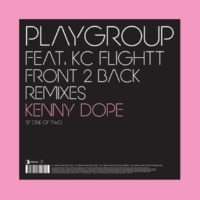 Playgroup feat. KC Flightt Front 2 Back