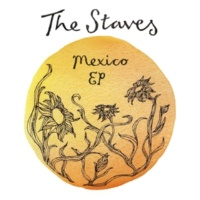 The Staves Mexico EP
