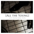 All The Young Live From King Tuts (EP)