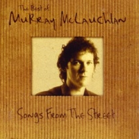 Murray McLauchlan You Need A New Lover Now
