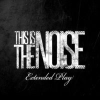This Is The Noise The Noise