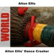 Alton Ellis Alton Ellis' Dance Crasher