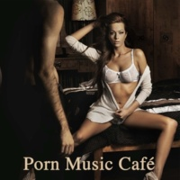 Porn Music Café Tierra de Lobos (Porn Movie Collection)
