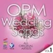 Various Artists OPM Weddings Songs Vol. 1