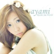 ayami Revise the World