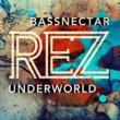 Underworld Rez (Bassnectar Remix)