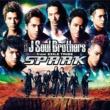 三代目 J Soul Brothers from EXILE TRIBE SPARK