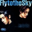 Fly to the Sky A Song for Love
