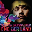 RYO the SKYWALKER ONE-DER LAND