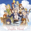 Vanilla Mood Tales Weaver Exceed by Vanilla Mood~Tales Weaver Presents 6th Anniversary Special Album~