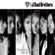 三代目 J Soul Brothers Powder Snow ~永遠に終わらない冬~