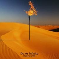 Do As Infinity ETERNAL FLAME