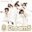 Dream5 RUN TO THE FUTURE