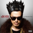 AK-69 The Independent King