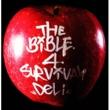 DELI THE BIBLE 4 SURVIVAL