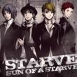 SUN OF A STARVE STARVE