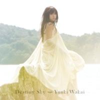 若井 友希 Destiny Sky