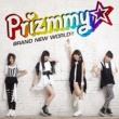 Prizmmy☆ BRAND NEW WORLD!!